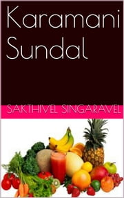 Karamani Sundal ebook by Sakthivel Singaravel