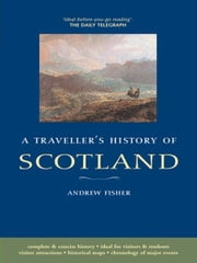 A Traveller&Amp;Apos;S History Of Scotland ebook by Andrew Fisher