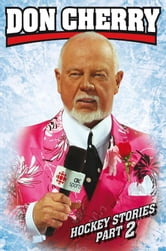 Don Cherry's Hockey Stories Part 2 ebook by Don Cherry