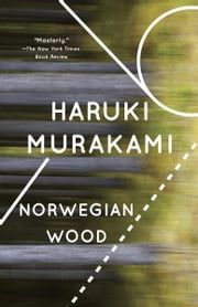 Norwegian Wood ebook by Haruki Murakami