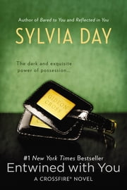 Entwined with You ebook by Sylvia Day
