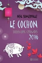 Cochon 2016 ebook by Neil Somerville