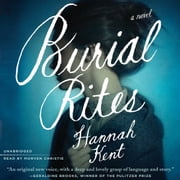Burial Rites - A Novel audiobook by Hannah Kent