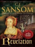 Revelation ebook by C. J. Sansom