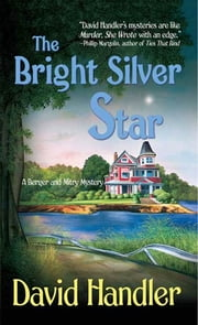 The Bright Silver Star - A Berger and Mitry Mystery ebook by David Handler