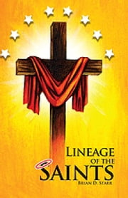 Lineage of the Saints ebook by Brian Starr