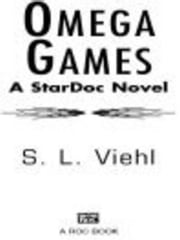 Omega Games - A Stardoc Novel ebook by S.L. Viehl