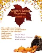 Literary Lunes Magazine: November 2011 Issue ebook by Literary Lunes Publications