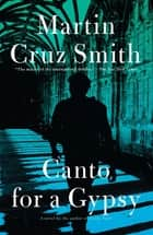Canto for a Gypsy ebook by Martin Cruz Smith