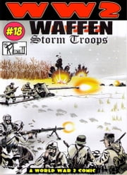 World War 2 Waffen Storm Troops ebook by Ronald Ledwell Sr