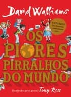 Os piores pirralhos do mundo eBook by David Walliams, Tony Ross