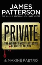Private - (Private 1) ebook by James Patterson