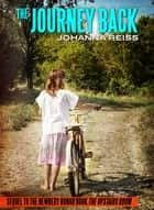 The Journey Back: Sequel to the Newbery Honor Book The Upstairs Room ebook by
