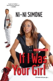 If I Was Your Girl ebook by Ni-Ni Simone