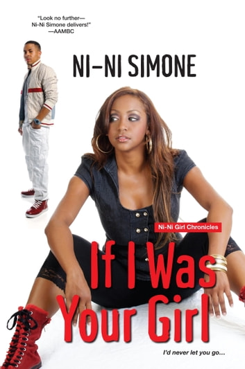 If I Was Your Girl Ebook By Ni Ni Simone 9780758236609 Rakuten Kobo