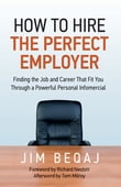 How to Hire the Perfect Employer