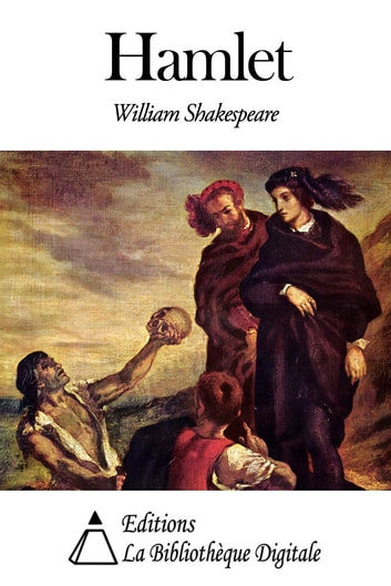 a summary of hamlet by william shakespeare Complete summary of shakespeare's hamlet, including act summaries, major character analysis, themes, motifs, symbols.
