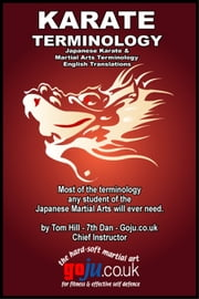Karate Terminology - Japanese to English Translations ebook by Tom Hill