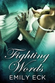 Fighting Words ebook by Emily Eck