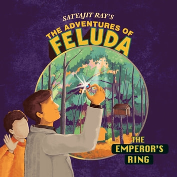 The Adventure Of Feluda: Emperor's Ring audiobook by Satyajit Ray