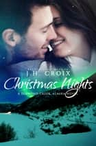 Christmas Nights ebook by J.H. Croix