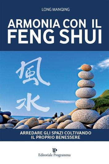 Armonia con il feng shui ebook door long manqing for Feng shui armonia familiar