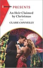 An Heir Claimed by Christmas ebook by