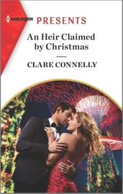 An Heir Claimed by Christmas ebook by Clare Connelly