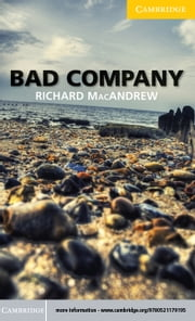 Bad Company Level 2 Elementary/Lower-intermediate ebook by MacAndrew, Richard