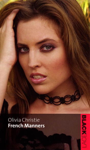 French Manners eBook by Olivia Christie