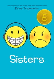 Sisters ebook by Raina Telgemeier, Raina Telgemeier