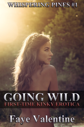 Going Wild ebook by Faye Valentine