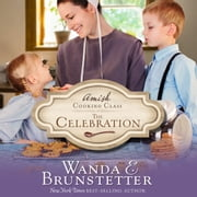 The Celebration audiobook by Wanda E Brunstetter