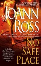 No Safe Place ebook by JoAnn Ross