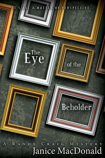 The Eye of the Beholder ebook by Janice MacDonald