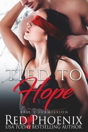 Tied to Hope ebook by Red Phoenix