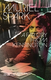 A Far Cry from Kensington ebook by Muriel Spark