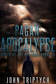 Pagan Apocalypse ebook by John Triptych