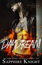 Daydream ebook by Sapphire Knight