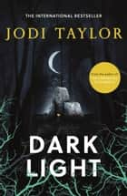 Dark Light - A twisting and captivating supernatural thriller (Elizabeth Cage, Book 2) ebook by