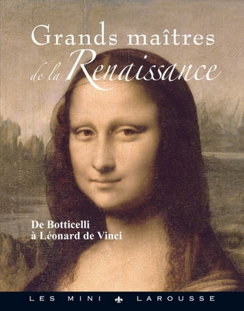 Grands maîtres de la Renaissance ebook by Collectif