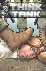 Think Tank #2 ebook by Matt Hawkins, Rahsan Ekedal, Troy Peteri, Rahsan Ekedal