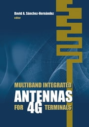 Printed Multiband Fractal Antennas: Chapter 4 from Multiband Integrated Antennas for 4G Terminals ebook by Kryzsztofik, Wojciech J.