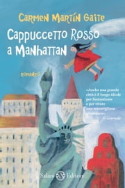 Cappuccetto rosso a Manhattan ebook by Kobo.Web.Store.Products.Fields.ContributorFieldViewModel