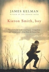 Kieron Smith, Boy ebook by James Kelman