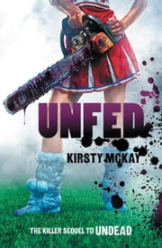 Unfed ebook by Kirsty McKay