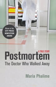 Postmortem - The Doctor Who Walked Away ebook by Maria Phalime