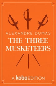 The Three Musketeers 電子書 by Aleandre Dumas
