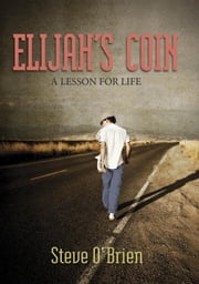 Elijah's Coin ebook by Steve O'Brien