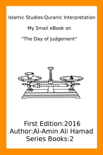 The Day Of Judgement In Islam